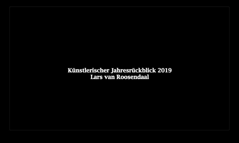 Künstlerischer Jahresrückblick 2019